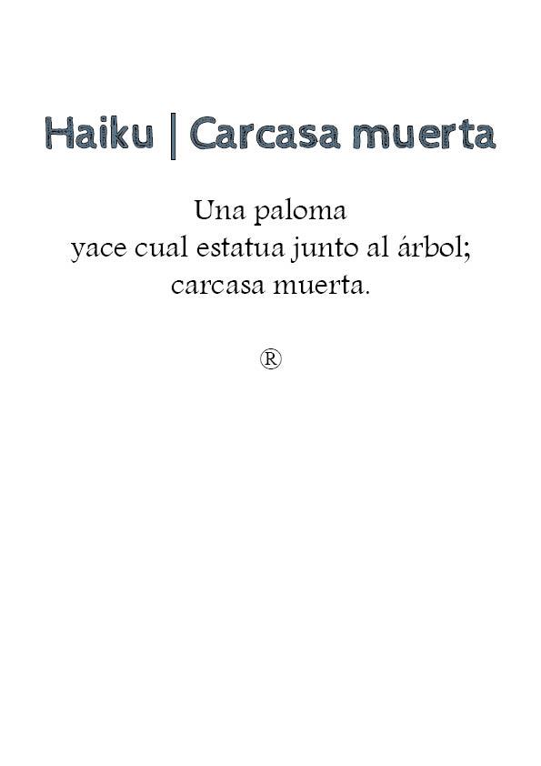 haiku- carcasa muerta